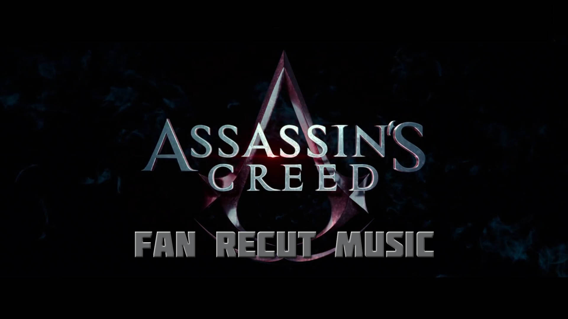 "Assasins Creed"" (Fan Recut Music)"