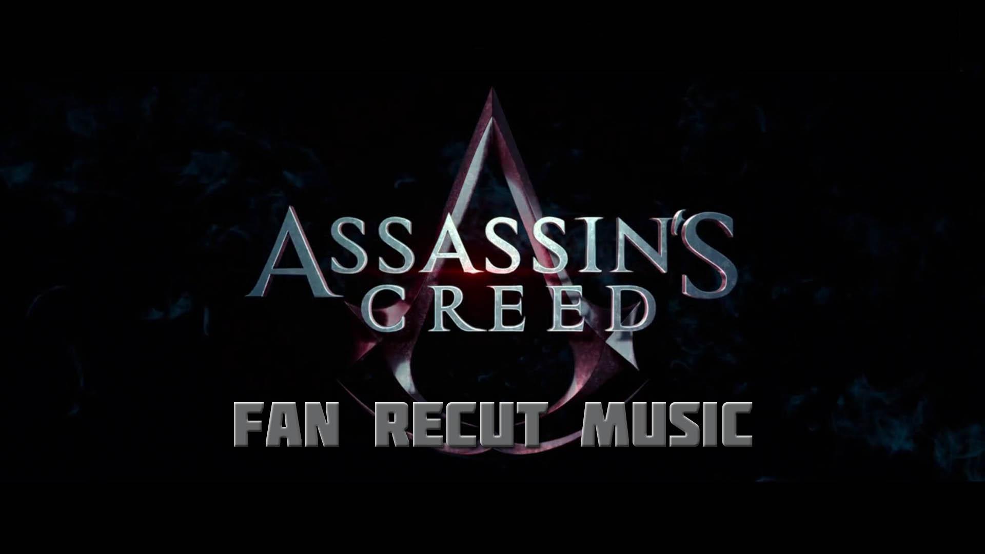 """Assasins Creed"""" (Fan Recut Music)"""