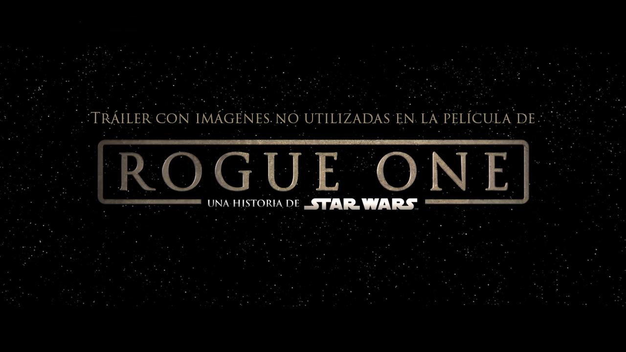 """Tráiler de """"Rogue One"""" en español con imágenes no utilizadas"""
