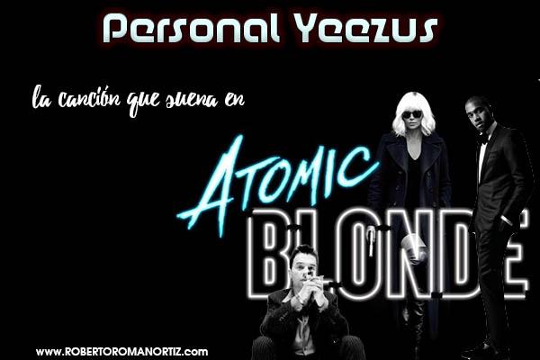 """Personal Yeezus: la canción que suena en el tráiler de """"Atomic Blonde"""""""